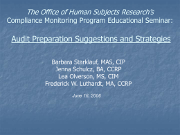 The Office of Human Subjects Research`s Compliance Monitoring