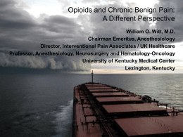 Opioids and Chronic Benign Pain: A Different Perspective