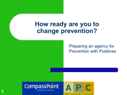 Are you Ready for Prevention With Positives?