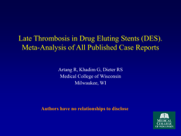 Late Thrombosis in DES: Meta-Analysis of All