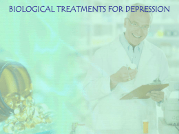 Biological Treatments for depression