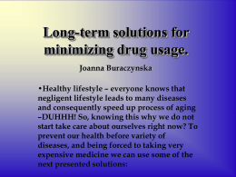 Long-term solutions for minimize drug usage.