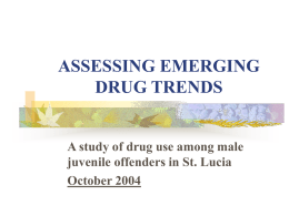 A study of drug use among male juvenile offenders in St. Lucia