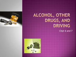 Chapter 15 Alcohol, other drugs, and driving