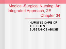 Medical-Surgical Nursing: An Integrated Approach, 2E Chapter 34