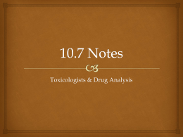 10.4 – The Role of the Toxicologists