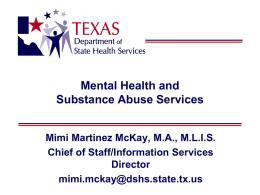 Mental Health and Substance Abuse Services Mimi Martinez McKay