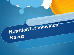 Nutrition for Individual Needs