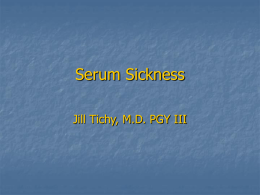 Serum Sickness - UNC School of Medicine