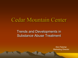 Cedar Mountain Center - Alcohol The #1 Abused Drug
