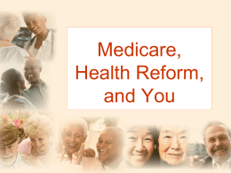 Medicare and Health Reform: Setting the Record Straight