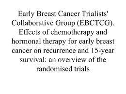 Early Breast Cancer Trialists` Collaborative Group (EBCTCG