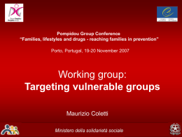 Targeting vulnerable groups