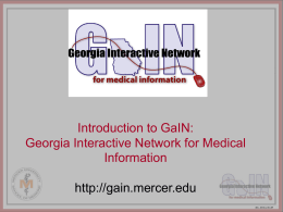 Introduction to GaIN: Georgia Interactive Network for Medical