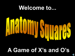 Welcome to... A Game of X`s and O`s