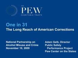 One in 31: The Long Reach of American Corrections