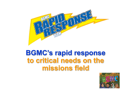 BGMC`s rapid response to critical needs on the