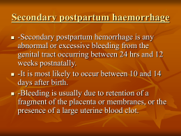 Secondary postpartum haemorrhage
