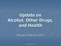 Update on Alcohol and Health