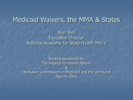 Medicaid Waivers, the MMA & States