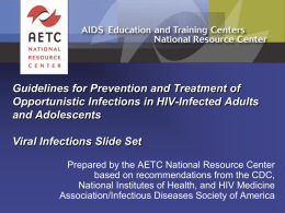 Treating Opportunistic Infections Among HIV