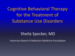 Cognitive Behavioral Therapy for Substance Use Disorders