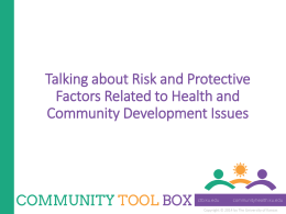 What are risk and protective factors?