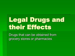 Legal Drugs and their Effects