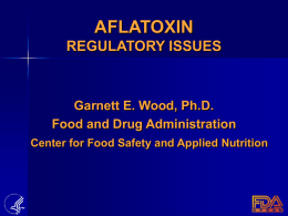 Aflatoxin Regulatory Issues