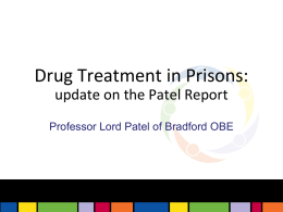 Update on the Patel Report