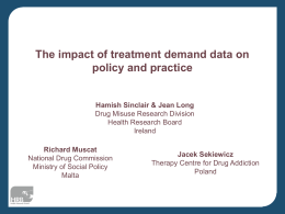 The impact of treatment demand data on policy and practice