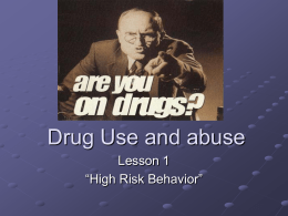 L1 Drugs-High risk behavior