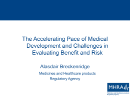 The Accelerating Pace of Medical Development and Challenges in