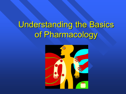 Understanding the Basics of Pharmacology