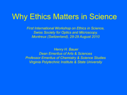 Why Ethics Matters in Science