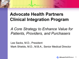 Clinical Integration Program Overview