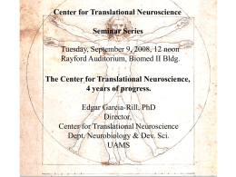 The Center for Translational Neuroscience, 4 years of progress.