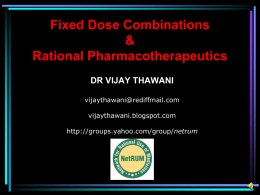 Fixed Dose Combinations & Rational Pharmacotherapeutics DR