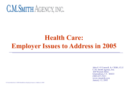 C.M. Smith Agency, Inc. Employee Benefits Department