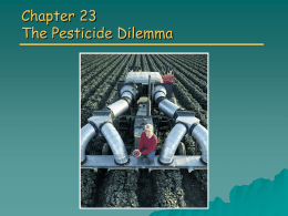 Chapter 23: The Pesticide Dilemma