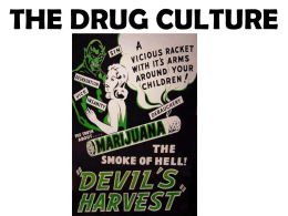 THE DRUG CULTURE
