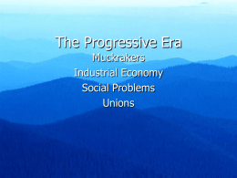 The Progressive Era - Austin Community College