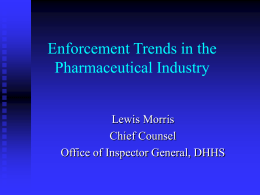 Enforcement Trends in the Pharmaceutical Industry