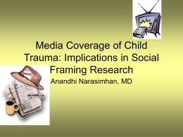 Media Coverage of Child Trauma: Implications