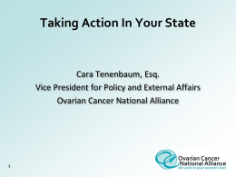 Taking Action In Your State - Ovarian Cancer National Alliance