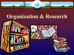 Organize and Research
