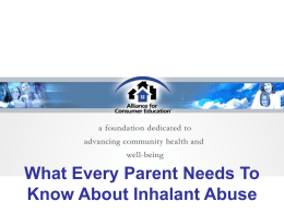 What Every Parent Needs To Know About Inhalant