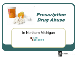 Prescription Drug Abuse - Drug Free Northern Michigan