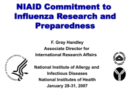 NIAID Commitment to Influenza Research and Presparedness by