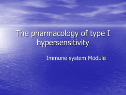 The pharmacology of type I hypersensitivity